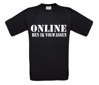 Online ben ik volwassen T-shirt