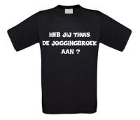 Heb jij thuis de jogingbroek aan korte mouw t-shirt