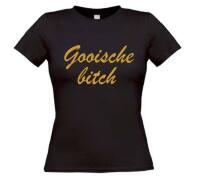 Gooische bitch trut t-shirt korte mouw