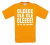 oleee ole ole we are the champions t-shirt korte mouw