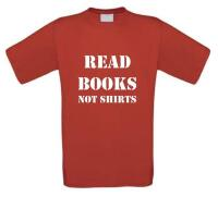 read books not shirts t-shirt korte mouw