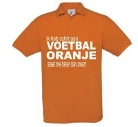 Ik heb schijt aan voetbal oranje staat me gewoon beter als zwart polo shirt