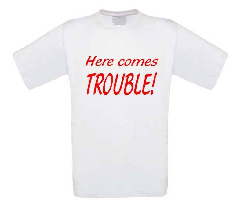 here comes trouble t-shirt korte mouw