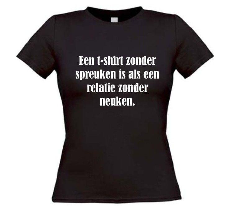 shirt spreuken Een t shirt zonder spreuken is als een relatie  shirt spreuken
