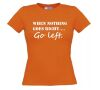 foto 12 when nothing goes right go left t-shirt korte mouw