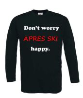 apre ski dont worry apres ski happy t-shirt lange mouw
