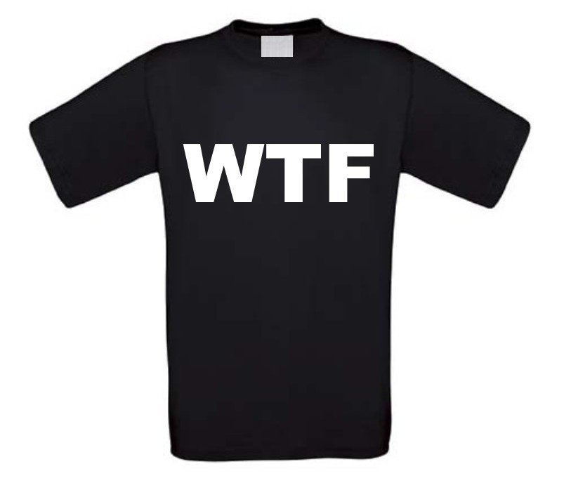 wtf what the fuck t-shirt korte mouw