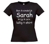 Ben ik eindelijk sarah krijg ik zo lullig t-shirt korte mouw