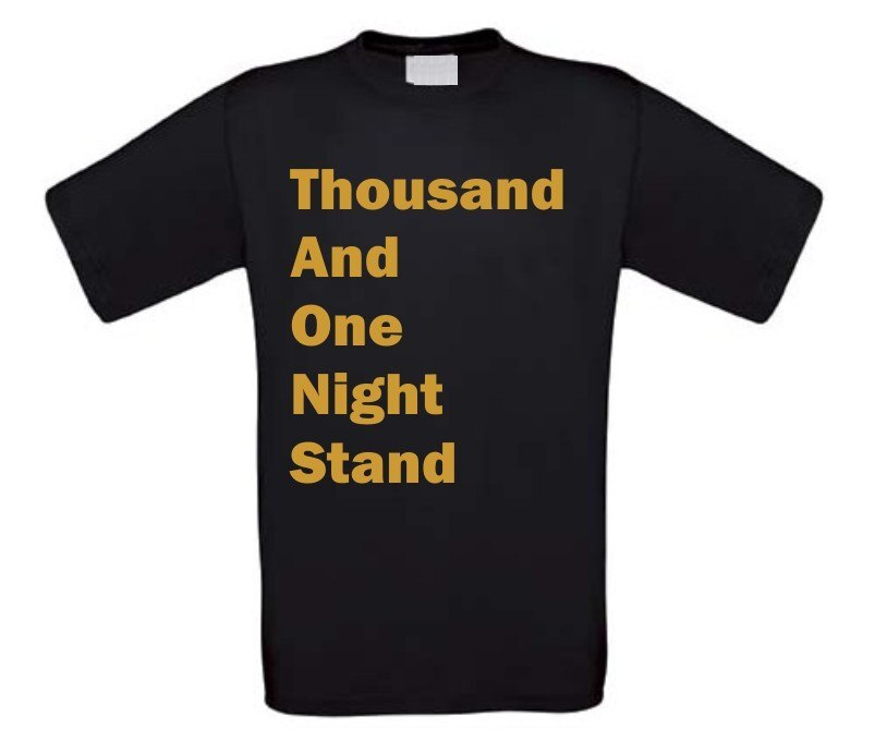 thousand and one night stand t-shirt korte mouw gouden opdruk