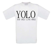 Yolo you only live once t-shirt korte mouw