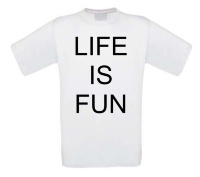 Life is fun t-shirt korte mouw