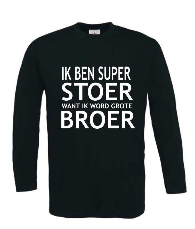 Iets Nieuws Ik ben super stoer want ik word grote broer t-shirt @XB12