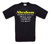 Abraham worden is een eer 50 jaar gaan voorbij als een speer t-shirt korte mouw