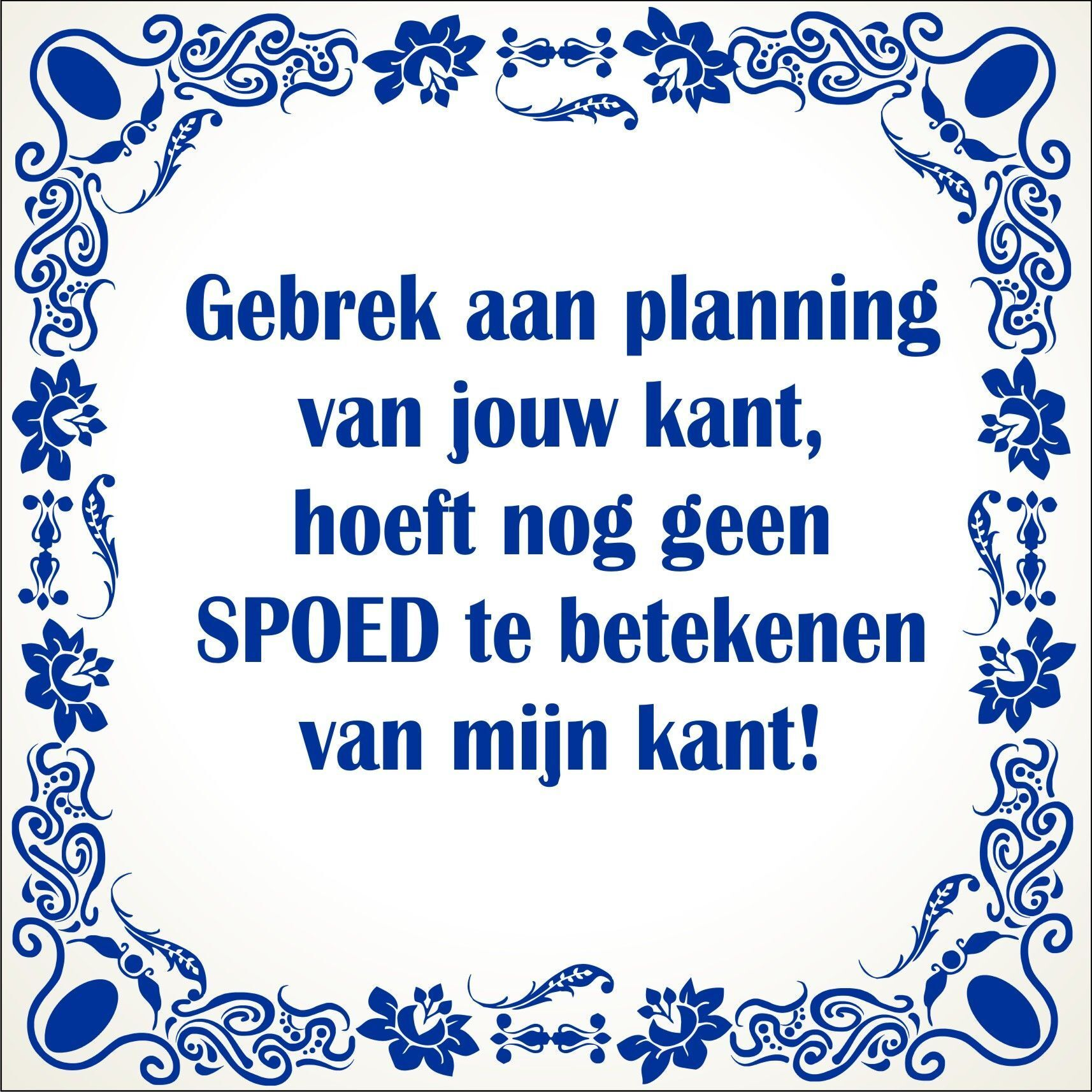 Citaten Over Planning : Images about spreuken en citaten on pinterest