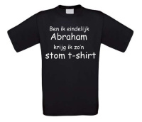 Ben ik eindelijk abraham krijg ik zon stom t-shirt