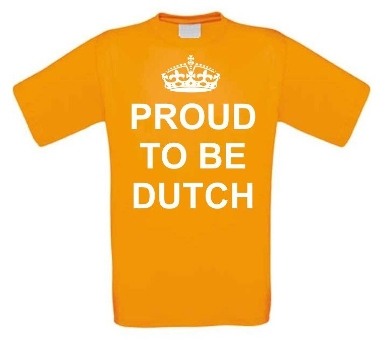 proud te be dutch t-shirt korte mouw