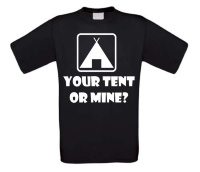 vakantie t-shirt your tent or mine