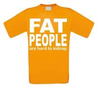 Fat people are hard to kidnap t-shirt korte mouw
