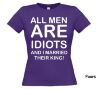 foto 5 All men are idiots and I married their king t-shirt korte mouw