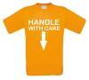 foto 5 handle with care t-shirt dubbelzinnig