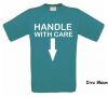 foto 7 handle with care t-shirt dubbelzinnig