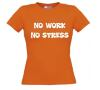 foto 15 no work no stress t-shirt korte mouw