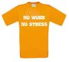 foto 6 no work no stress t-shirt korte mouw