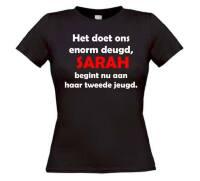 Het doet ons enorm deugd Sarah begint nu aan haar tweede jeugd t-shirt korte mouw