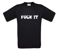 fuck it t-shirt korte mouw