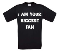 i am your biggest fan t-shirt korte mouw