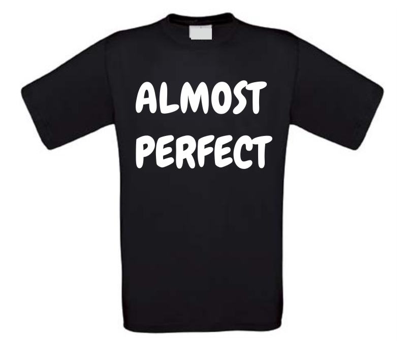 almost perfect t-shirt