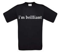 i am brilliant t-shirt
