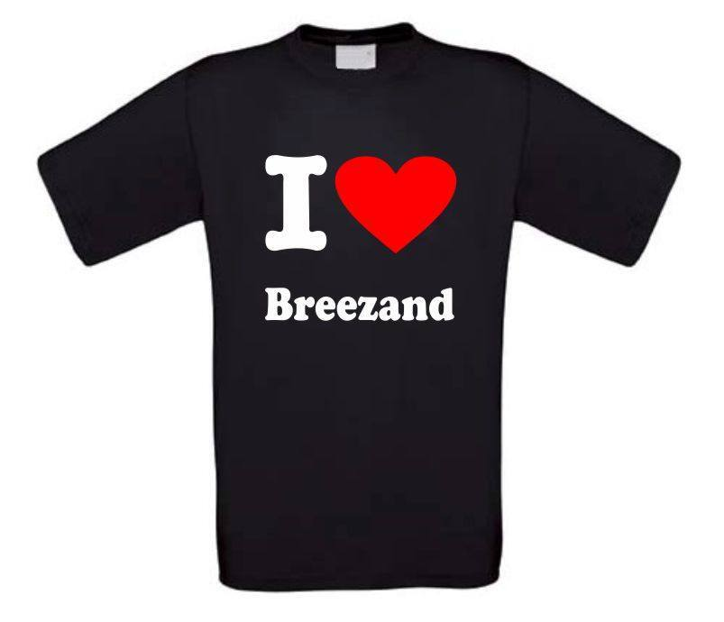 I love Breezand t-shirt
