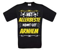 Het allerbeste komt uit Arnhem t-shirt