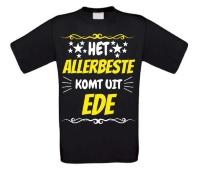 Het allerbeste komt uit Ede t-shirt