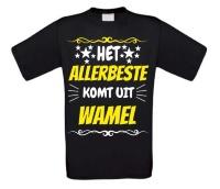 Het allerbeste komt uit Wamel t-shirt