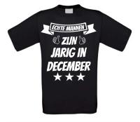 Echte mannen zijn jarig in december t-shirt