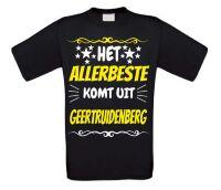 Het allerbeste komt uit Geertruidenberg t-shirt
