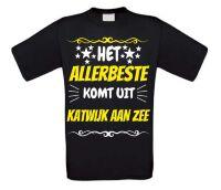 Het allerbeste komt uit Katwijk aan Zee t-shirt