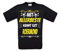 Het allerbeste komt uit Roermond t-shirt
