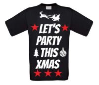 Let's party this christmas t-shirt