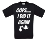 oops i did it again gezinsuitbreiding t-shirt