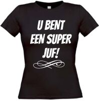 U bent een super juf T-shirt