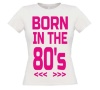 foto 2 Born in the 80's T-shirt dames