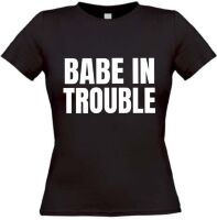Babe in trouble T-shirt