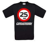 Verjaardags T-shirt 25 jaar verkeersbord