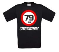 Verjaardags T-shirt 79 jaar verkeersbord