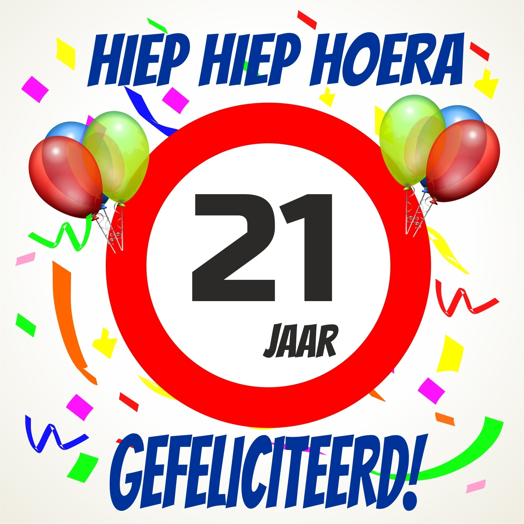 hoera 21 jaar Humor Verjaardagswensen 21 Jaar   ARCHIDEV hoera 21 jaar