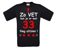 Zo vet kun je er met 33 nog uitzien T-shirt