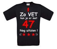 Zo vet kun je er met 47 jaar nog uitzien T-shirt
